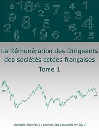 LA REMUNERATION 2019 DES DIRIGEANTS DES SOCIETES COTEES FRANCAISES