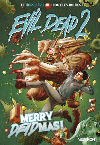 EVIL DEAD 2 : MERRY DEADMAS ! - HORS SERIE #1