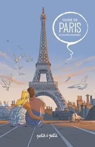 GUIDE EN BD - GUIDE DE PARIS EN BANDES DESSINEES