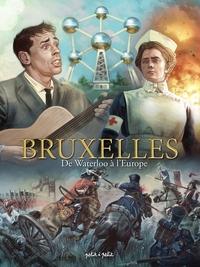 BRUXELLES TOME 3-DE WATERLOO A L'EUROPE