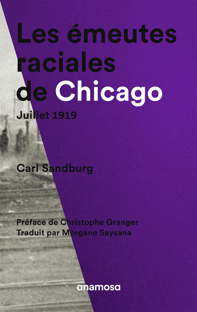 LES EMEUTES RACIALES DE CHICAGO, JUILLET 1919
