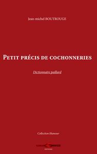 PETIT PRECIS DE COCHONNERIES - DICTIONNAIRE PAILLARD