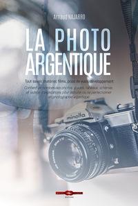 LA PHOTO ARGENTIQUE - TOUT SAVOIR, MATERIEL, FILMS, PRISE DE VUES DEVELOPPEMENT