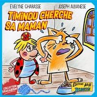 TIMINOU CHERCHE SA MAMAN