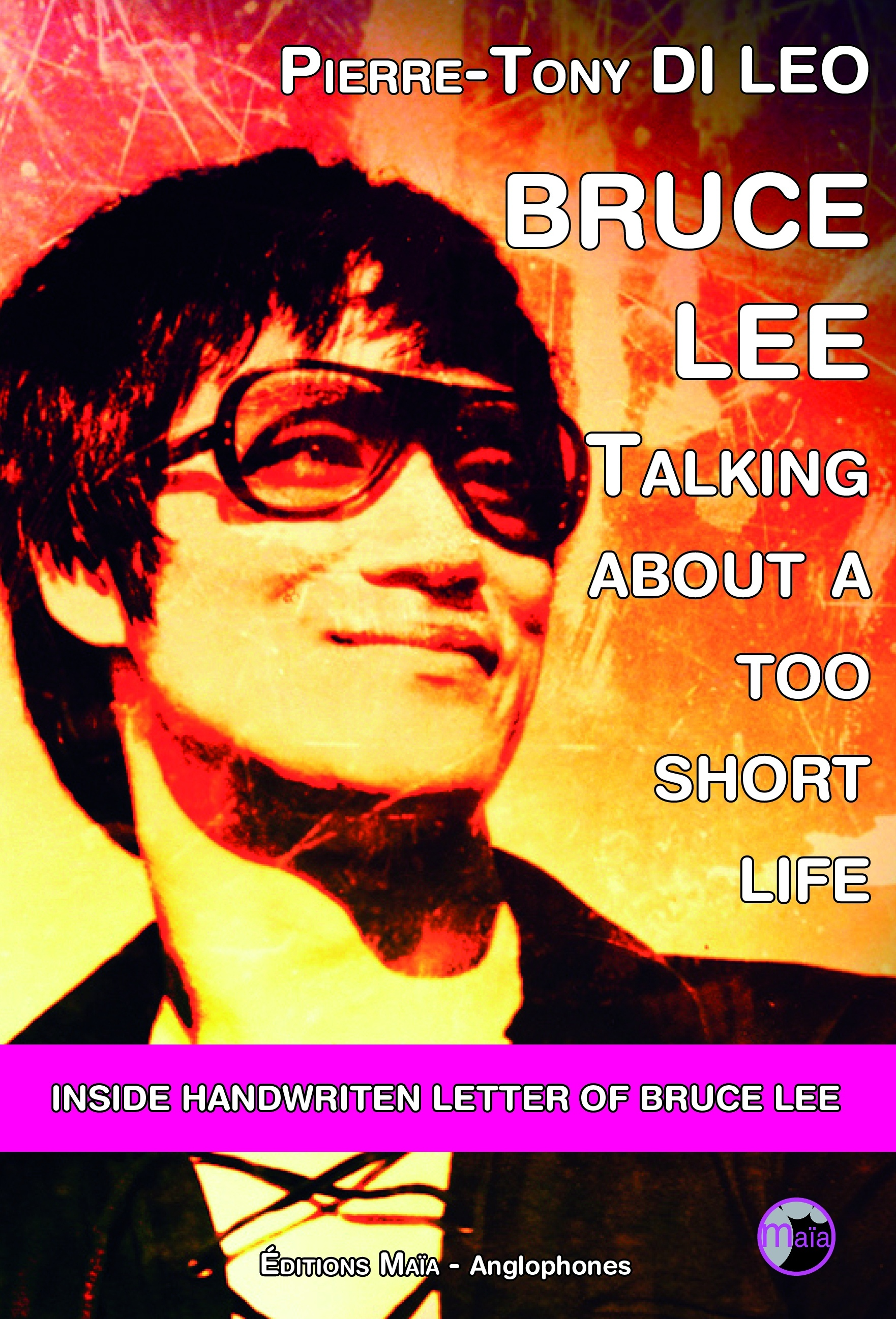 BRUCE LEE - TALKING ABOUT A TOO SHORT LIFE