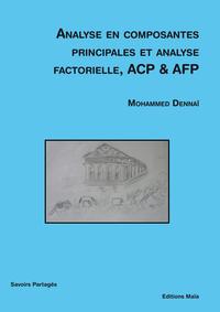 ANALYSE EN COMPOSANTES PRINCIPALES ET ANALYSE FACTORIELLE, ACP & ACP