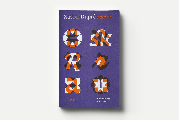 XAVIER DUPRE - ITINERAIRE TYPOGRAPHIQUE