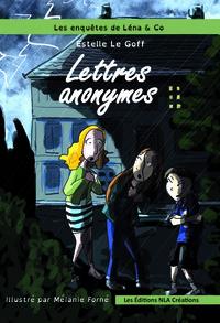 LES ENQUETES DE LENA & CO, LETTRES ANONYMES