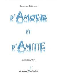 D'AMOUR ET D'AMITIE