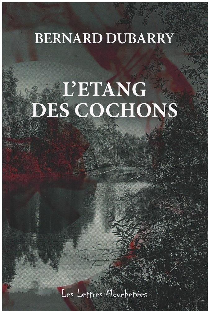 L'ETANG DES COCHONS