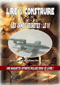 LES ARMES SECRETES NAZIES : LE V1