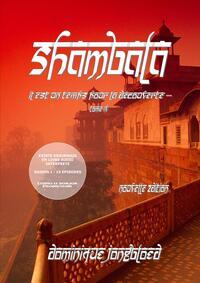 SHAMBALA TOME IV - IL EST UN TEMPS POUR LA DECOUVERTE ...