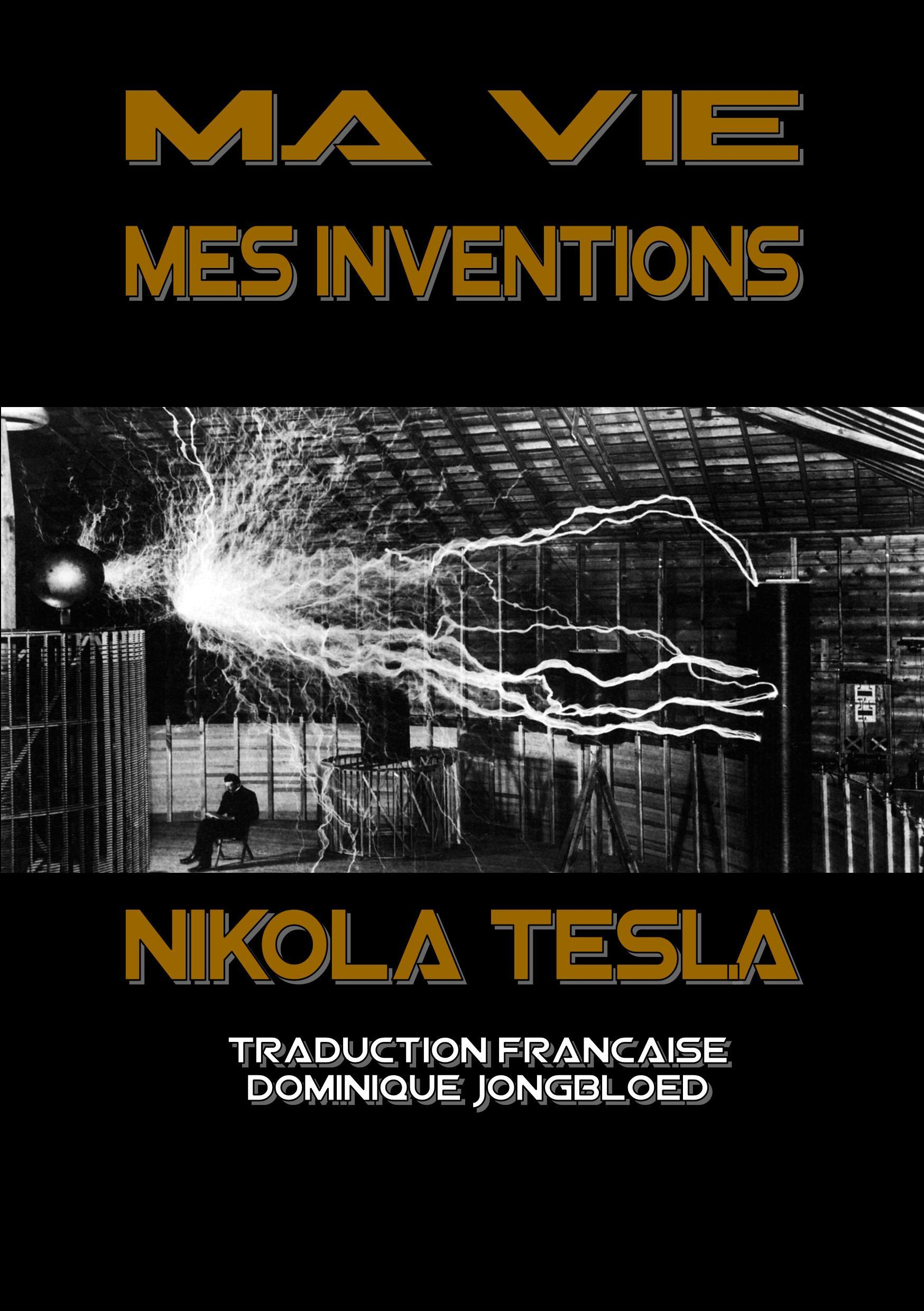MA VIE MES INVENTIONS