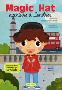 MAGIC HAT : AVENTURE A LONDRES