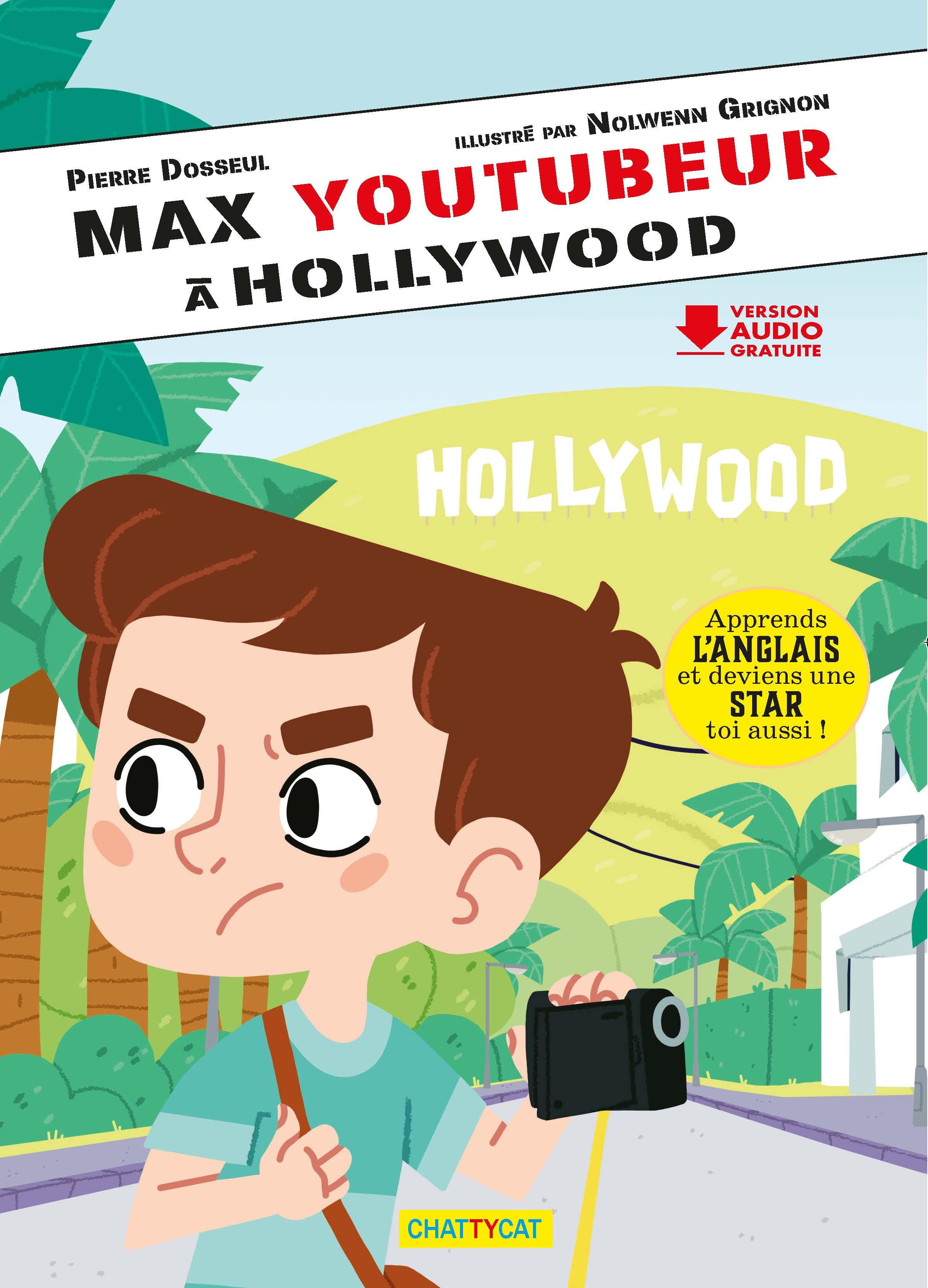 MAX YOUTUBEUR A HOLLYWOOD