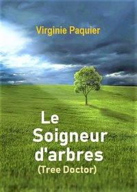 LE SOIGNEUR D'ARBRES