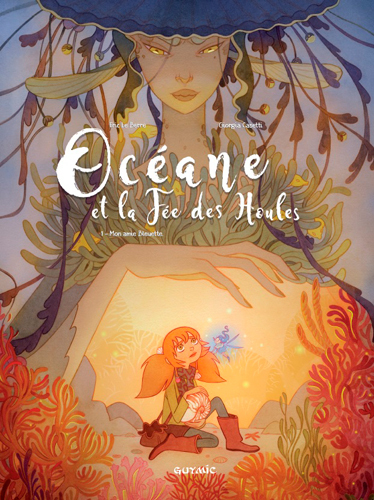 OCEANE T01 LA FEE DES HOULES