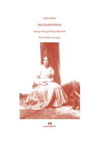BASCOULARD/OPALKA- BOURGES-PORTUGAL-POLOGNE/MARSEILLE