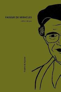 FAISEUR DE MIRACLES