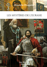 LES MYSTERES DE L EURASIE