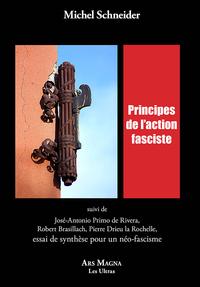 PRINCIPES DE L ACTION FASCISTE