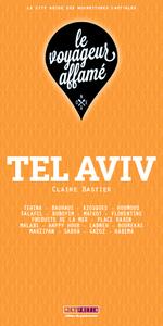 LE VOYAGEUR AFFAME - TEL AVIV