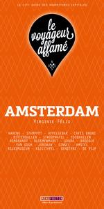 LE VOYAGEUR AFFAME - AMSTERDAM
