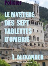 LE MYSTERE DES SEPT TABLETTES D'OMBRIE