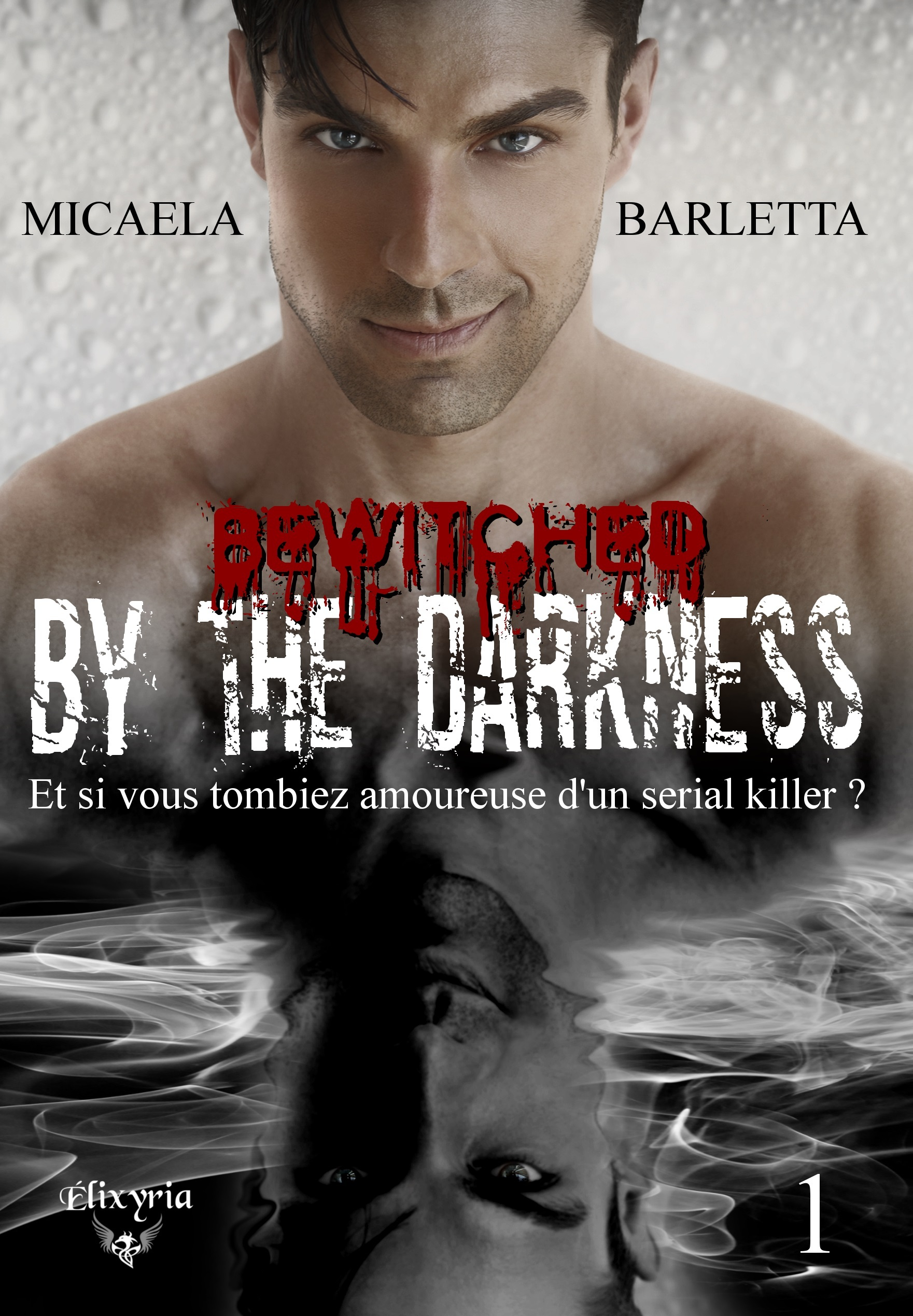 BEWITCHED BY THE DARKNESS - 1