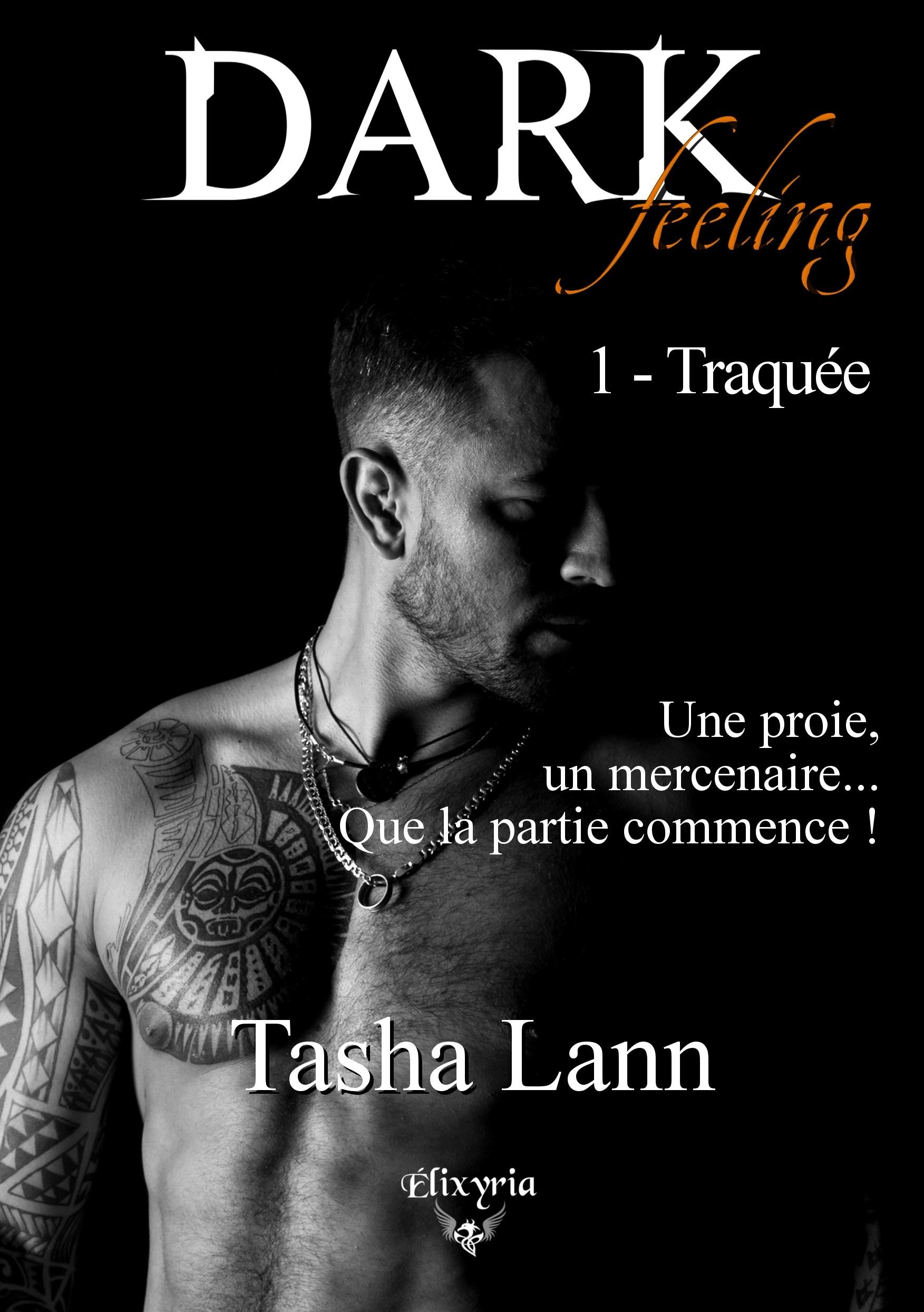 DARK FEELING - 1 - TRAQUEE