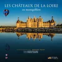 CHATEAUX DE LA LOIRE EN MONTGOLFIERE