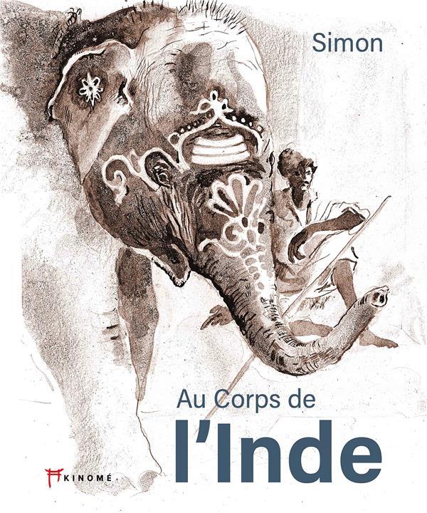 AU CORPS DE L'INDE
