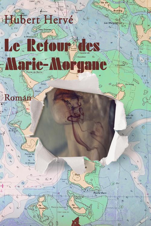 LE RETOUR DES MARIE MORGANE