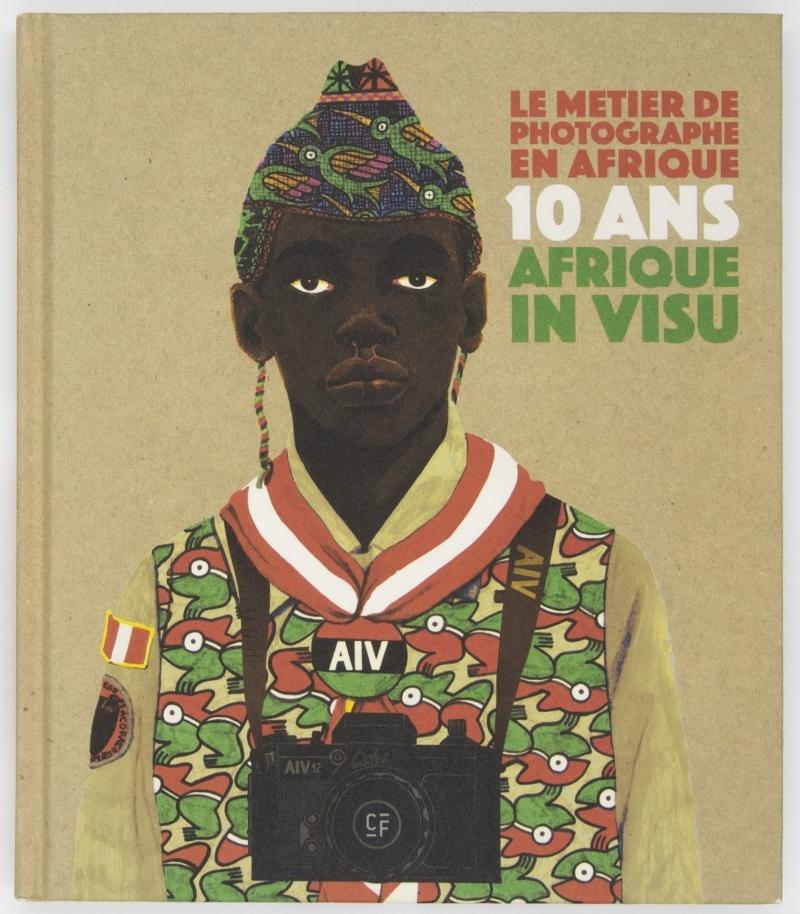 LE METIER DE PHOTOGRAPHE EN AFRIQUE -  10 ANS D AFRIQUE IN V