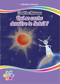 QUI SE CACHE DERRIERE LE SOLEIL -  DYS