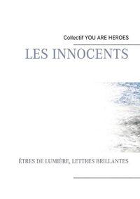 LES INNOCENTS - T02 - LES INNOCENTS - ETRES DE LUMIERE