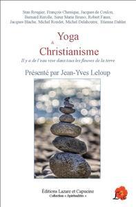 YOGA ET CHRISTIANISME - IL Y A DE L'EAU VIVE DANS TOUS LES FLEUVES DE LA TERRE