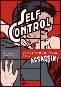 SELF CONTROL - LE POLAR DONT VOUS ETES L'ASSASSIN