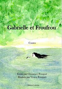 GABRIELLE ET FROUFROU