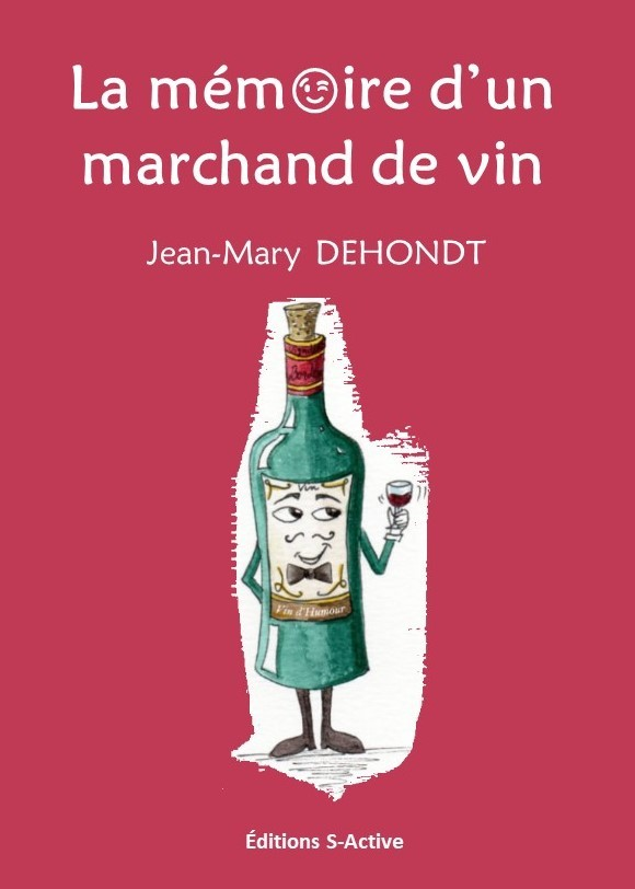 LA MEMOIRE D'UN MARCHAND DE VIN