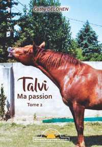 TALVI, MA PASSION, VOL. 2