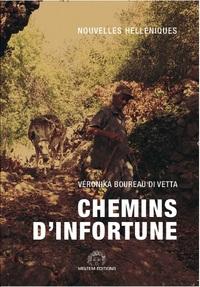 CHEMINS D'INFORTUNE - NOUVELLES HELLENIQUES