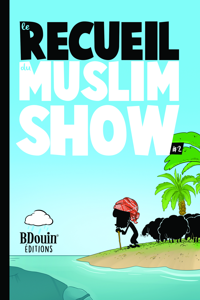 RECUEIL MUSLIM SHOW #2