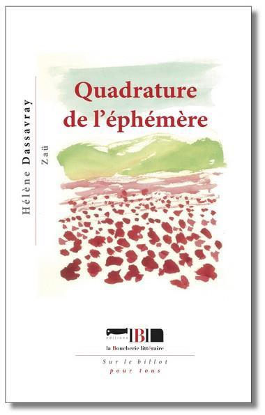 QUADRATURE DE L'EPHEMERE