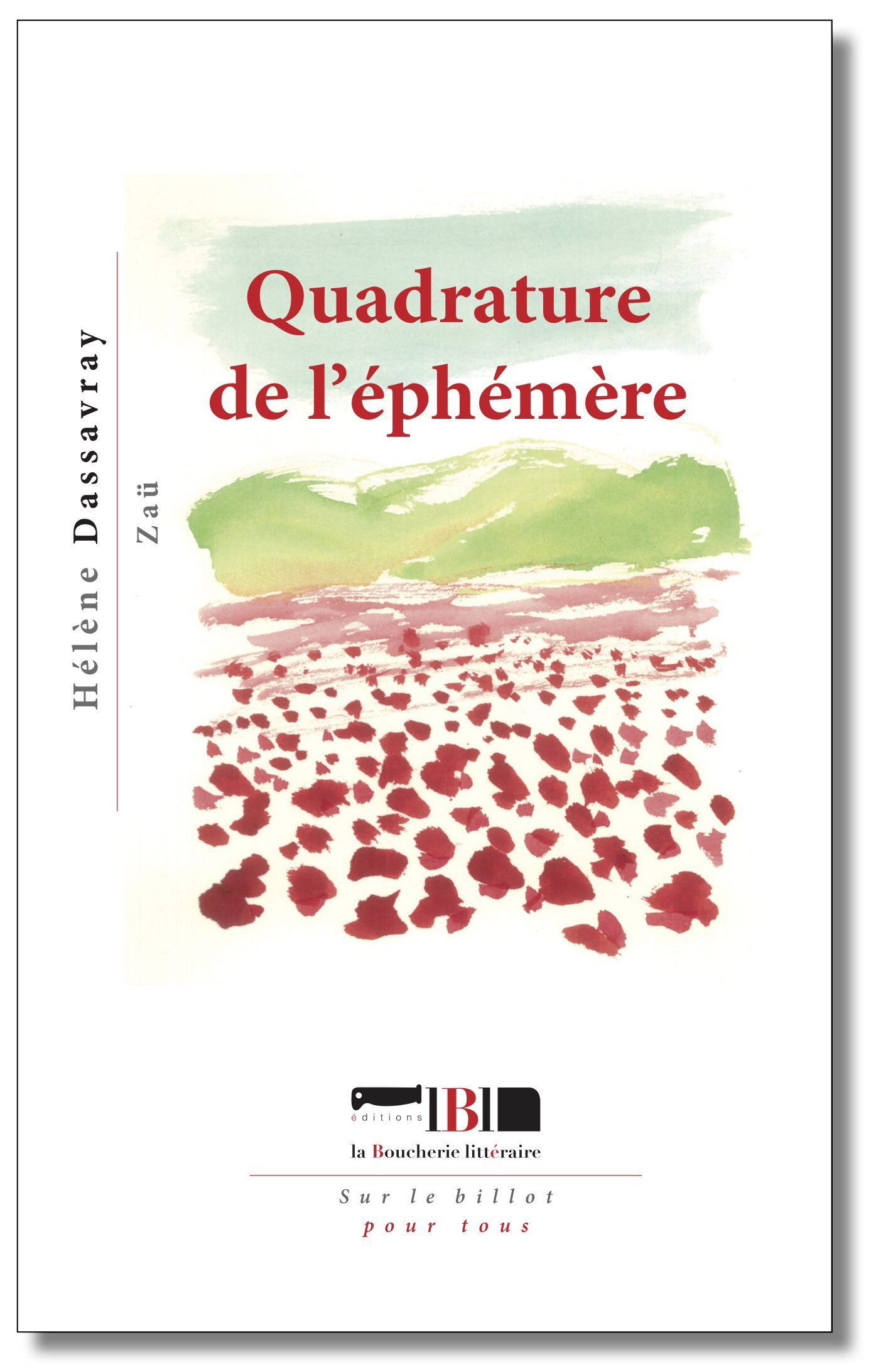 QUADRATURE DE L'EPHEMERE