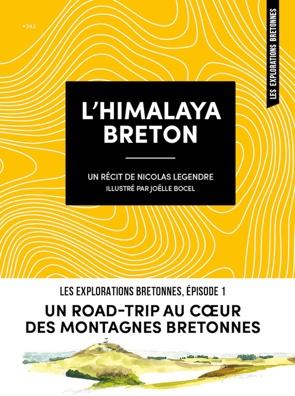 L'HIMALAYA BRETON - UN ROAD-TRIP AU COEUR DES MONTAGNES BRETONNES