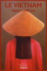 LE VIETNAM DEPUIS 2000 ANS