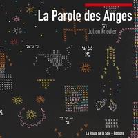LA PAROLE DES ANGES