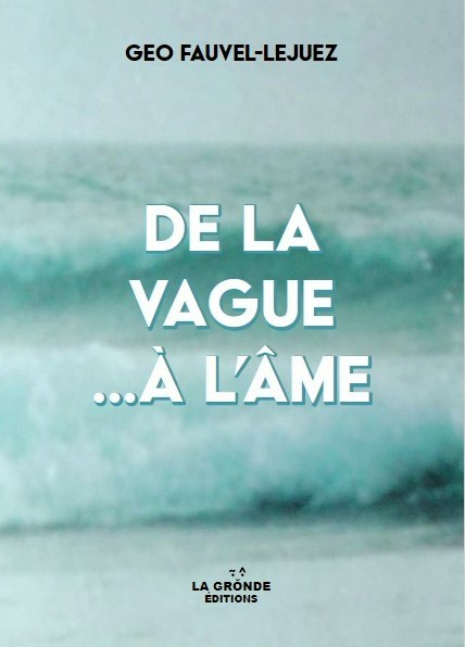 DE LA VAGUE A L'AME