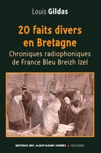20 FAITS DIVERS EN BRETAGNE - CHRONIQUES RADIOPHONIQUES DE FRANCE BLEU